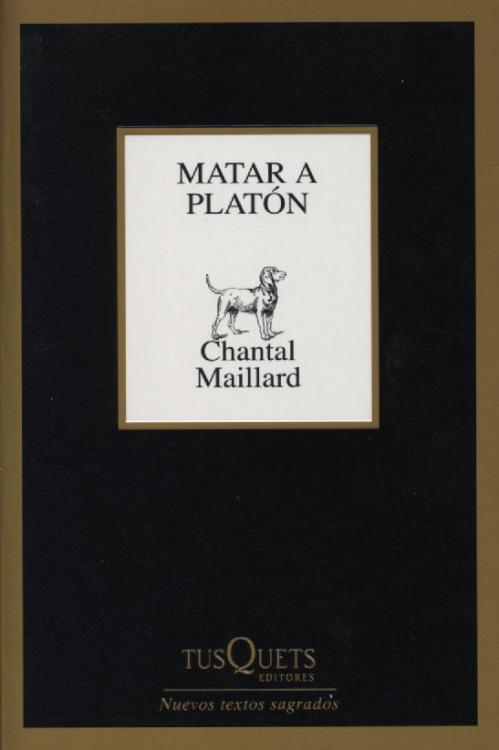 chantal-maillard-matar-a-platon